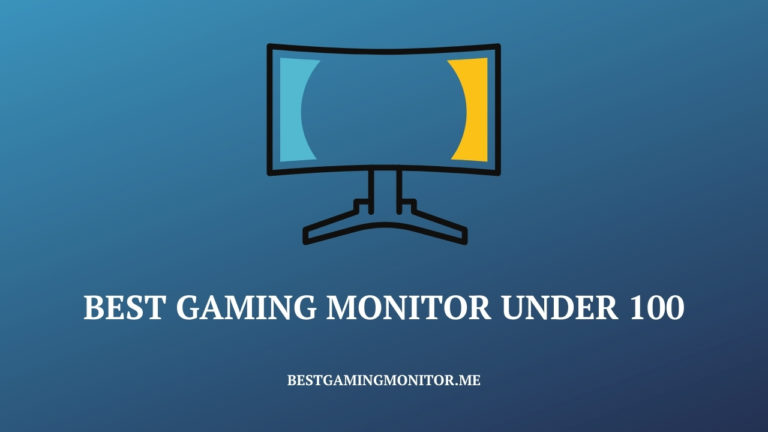 Best Gaming Monitor under 100$