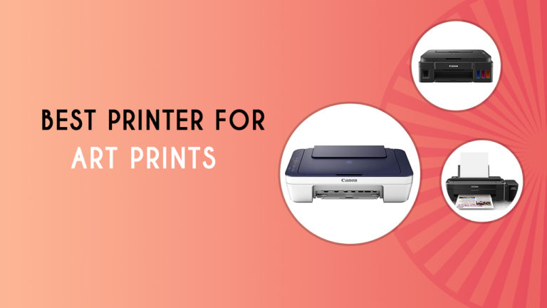 Best Printer for Art Prints