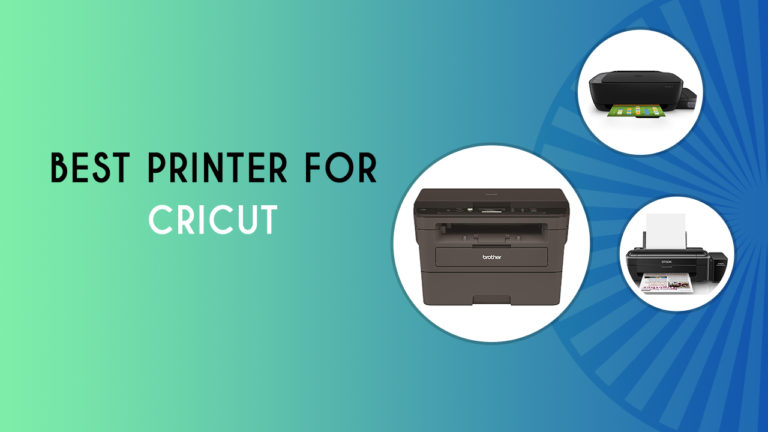 Best Printer for Cricut